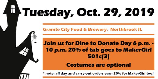 Don't be scared - Dine to Donate* benefitting MakerGirl