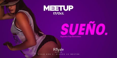 Meetup pres. SUEÑO Reggaeton Session 17|10 billets