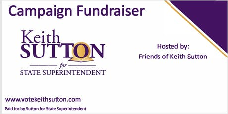 GOLDSBORO: Candidate Reception for Keith Sutton for NC State Superintendent tickets