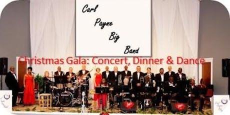 CARL PAYNE BIG BAND CHRISTMAS GALA JAZZ CONCERT & DINNER DANCE tickets
