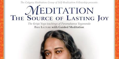 Meditation, The Source of Lasting Joy tickets