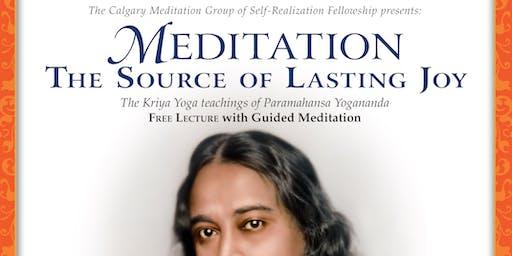 Meditation, The Source of Lasting Joy