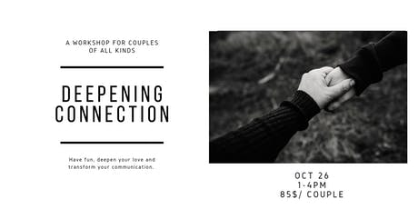 Deepening Connection: A Couples' Workshop tickets