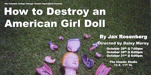 How to Destroy an American Girl Doll