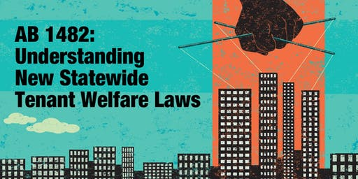 LIVE STREAM | AB 1482: Understanding New Statewide Tenant Welfare Laws (VN)