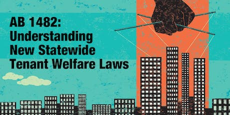 AB 1482:  Understanding New Statewide Tenant Welfare Laws (BP) tickets