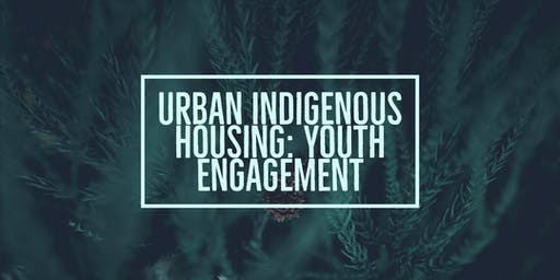 Youth Engagement - Urban Indigenous Housing - Campbell River