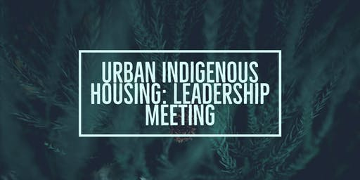 Leadership Meeting - Urban Indigenous Housing - Campbell River