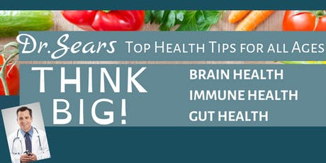 Dr. Sears Top Health Tips for All Ages tickets