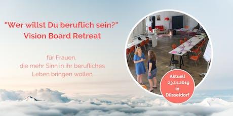 Vision Board Retreat - Wer willst Du beruflich sein?  Tickets