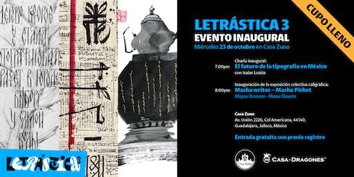 Letrástica 3 - Evento inaugural