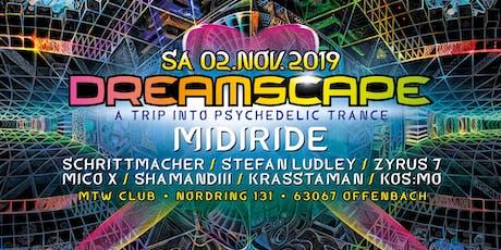 Dreamscape with Midiride Tickets