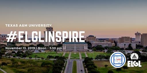 #ELGLInspire - Texas A&M University