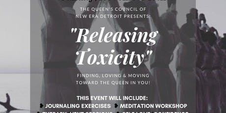 Releasing Toxicity: Finding Loving & Moving Toward the Queen in You tickets
