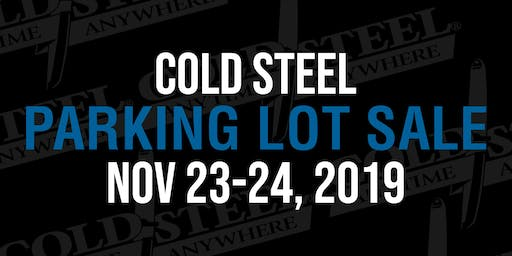 Cold Steel Parking Lot Sale - Fall