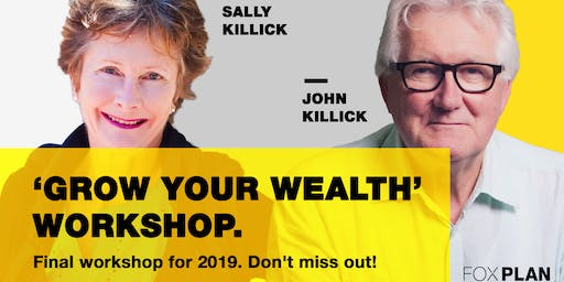 Grow Your Wealth - The Final Free Investment Workshop (November)