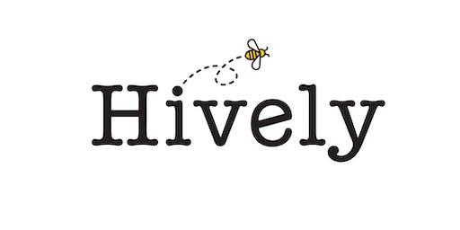 Hello Hively!