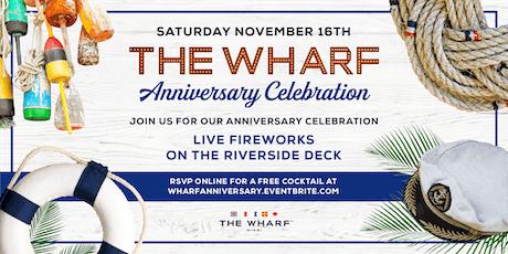 The Wharf Anniversary Celebration tickets