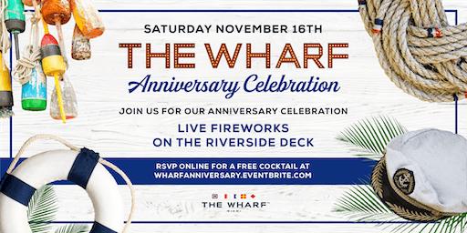 The Wharf Anniversary Celebration