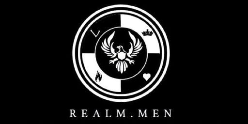 REALM.MEN- Challenging Men To Become Better Men Personally & Professionally