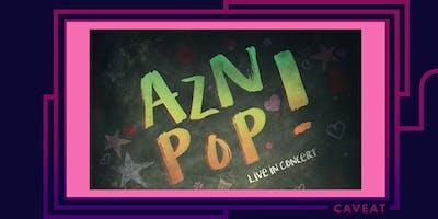 AZN POP! Live in Concert!