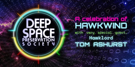Deep Space Preservation Society with Tom Ashurst