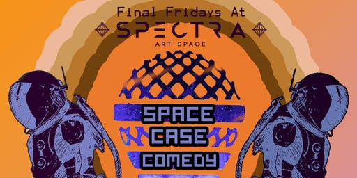 Space-Case Comedy With Spookadelia!