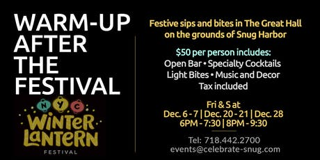Warm-up and dine after the Snug Harbor Lantern Festival tickets