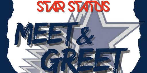 STAR STATUS MEET & GREET