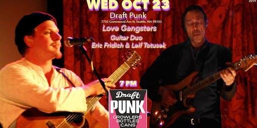 WED OCT 23 Draft Punk - Love Gangsters Fridrich/Totusek