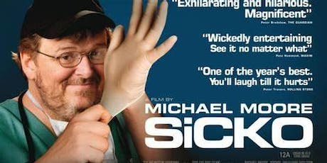 Sicko: Michael Moore Film tickets