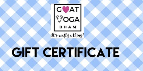 Gift Certificate for Goat Yoga Bham tickets