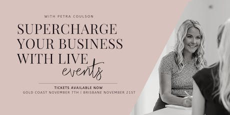 Supercharge your business with live events (BRISBANE) tickets