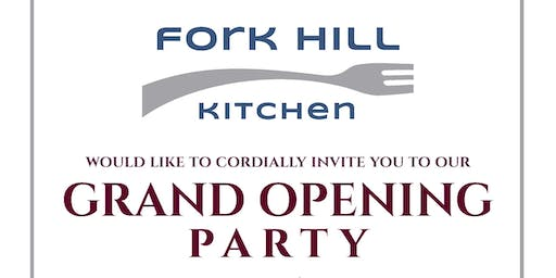 Fork Hill Kitchen Grand Opening Party