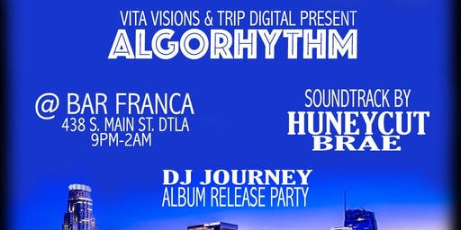 AlgoRHYTHM, THE FUNCTION - A DJ JOURNEY ALBUM RELEASE PARTY!!