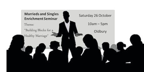 Marrieds and Singles Enrichment Seminar tickets