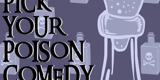 Pick Your Poison Comedy Season Two Round Two