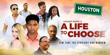 A LIFE TO CHOOSE Red Carpet Tour HOUSTON, TX tickets