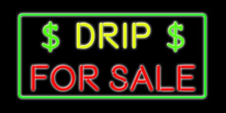 DRIP FOR SALE tickets