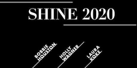 Shine 2020 tickets