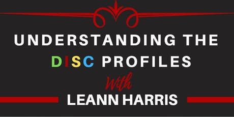 Understanding the DISC Profiles with Leann Harris tickets