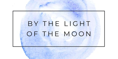 By the Light of the Moon tickets