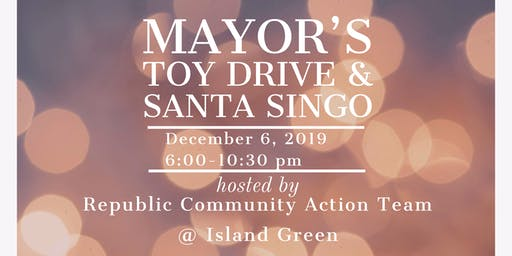 First annual Mayor's toy drive and Santa Singo