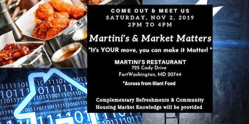 Martini's & Market  Matters