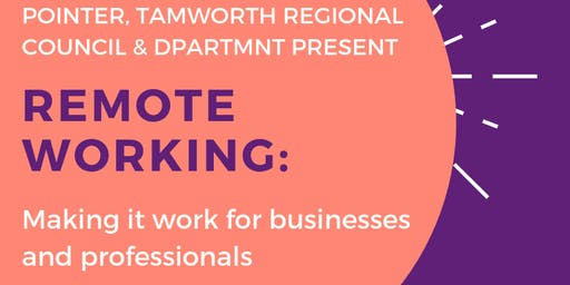 Tamworth Regional Council presents - Remote Working Forum - Tamworth