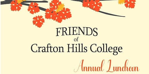 Friends of Crafton Hills College Annual Luncheon