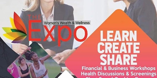 The Women's Wealth and Wellness Expo