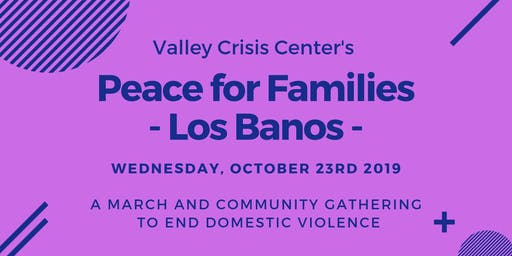 Valley Crisis Center's Peace for Families - Los Banos