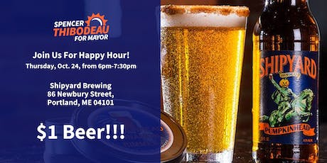 Happy Hour with Spencer for Mayor @ Shipyard tickets