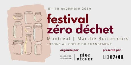 Festival Zéro Déchet de Montréal | 8-10 novembre 2019 billets